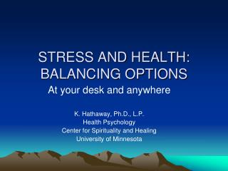 STRESS AND HEALTH: BALANCING OPTIONS
