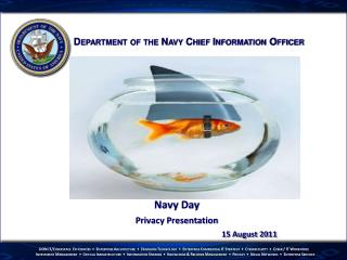 Navy Day Privacy Presentation 15 August 2011
