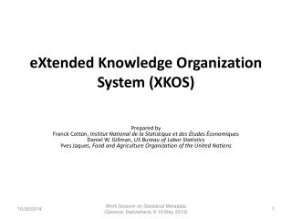 eXtended  Knowledge Organization System (XKOS)