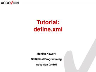 Monika Kawohl Statistical Programming Accovion GmbH