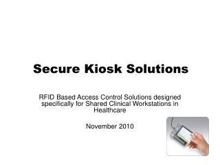 Secure Kiosk Solutions