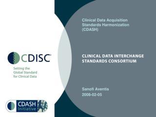 Clinical Data Acquisition Standards Harmonization (CDASH)