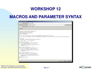 WORKSHOP 12 MACROS AND PARAMETER SYNTAX
