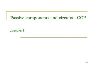 Passive components and circuits - CCP