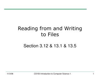 Reading from and Writing  to Files