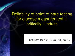Reliability of point-of-care testing for glucose measurement in critically ill adults