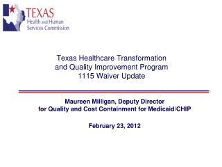 Texas Healthcare Transformation  and Quality Improvement Program 1115 Waiver Update