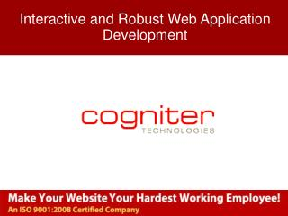 Interactive and Robust Web Application Development