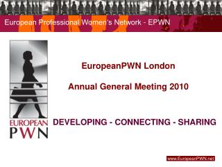 EuropeanPWN London Annual General Meeting 2010