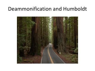Deammonification and Humboldt