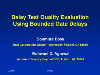 Delay Test Quality Evaluation Using Bounded Gate Delays