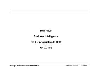 MGS 4020 Business Intelligence Ch 1 – Introduction to DSS   Jan 22, 2013