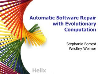 Automatic Software Repair with Evolutionary Computation