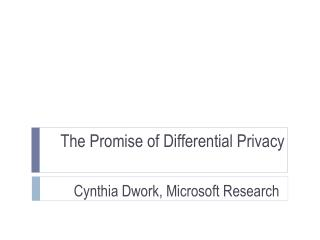 The Promise of Differential Privacy