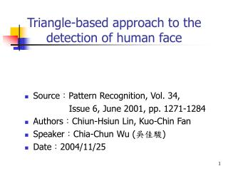 Triangle-based approach to the detection of human face
