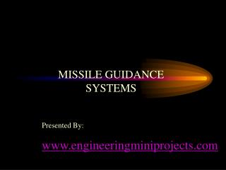 MISSILE GUIDANCE SYSTEMS