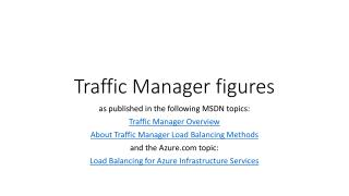 Traffic Manager figures