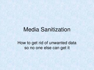 Media Sanitization