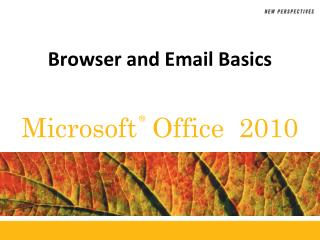 Browser and Email Basics