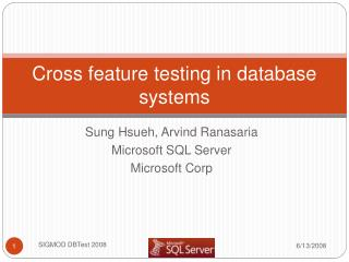 Cross feature testing in database systems