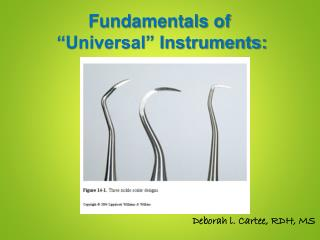 "Fundamentals of   ""Universal"" Instruments:"