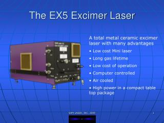 The EX5 Excimer Laser