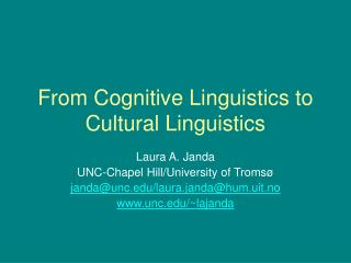 From Cognitive Linguistics to Cultural Linguistics