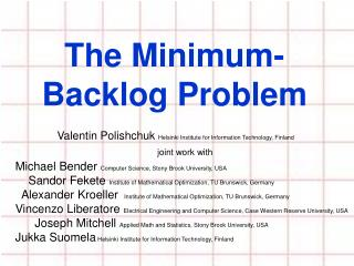 The Minimum-Backlog Problem