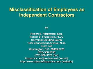 by Robert B. Fitzpatrick, Esq. Robert B. Fitzpatrick, PLLC Universal Building South 1825 Connecticut Avenue, N.W.  Suite