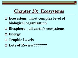 Chapter 20:  Ecosystems