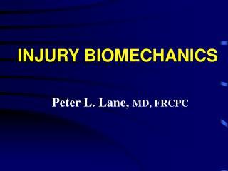 Peter L. Lane, MD, FRCPC