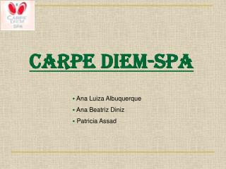 Carpe Diem-SPA