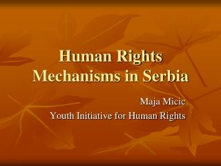 Human Rights Mechanisms in Serbia