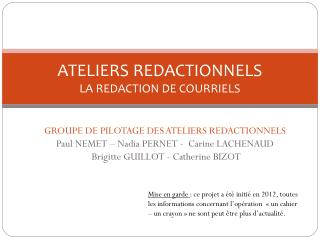 ATELIERS REDACTIONNELS LA REDACTION DE COURRIELS