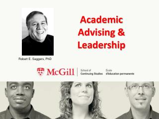 Academic Advising &   Leadership