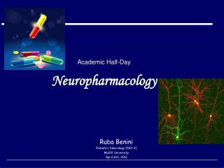 Academic Half-Day Neuropharmacology