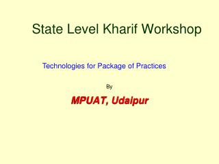 State Level Kharif Workshop