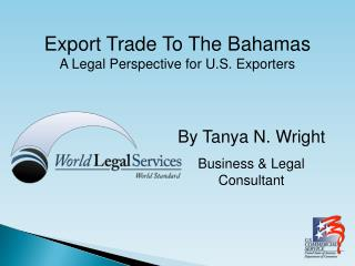 Export Trade To The Bahamas A Legal Perspective for U.S. Exporters