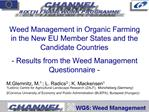 Weed Management in Organic Farming in the New EU Member States and the Candidate Countries  - Results from the Weed Mana