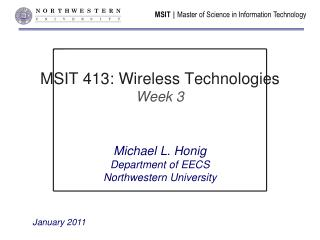 MSIT 413: Wireless Technologies Week 3