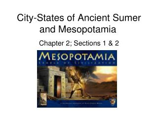 City-States of Ancient Sumer and Mesopotamia