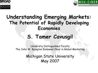 S. Tamer Cavusgil University Distinguished Faculty