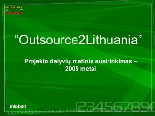 """Outsourc e 2Lithuania"""