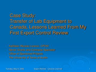 Case Study: Transfer of Lab Equipment to Canada, Lessons Learned From My First Export Control Review