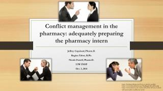 Conflict management in the pharmacy: adequately preparing the pharmacy intern