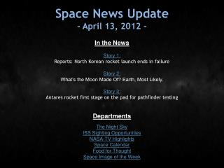 Space News Update - April 13, 2012 -