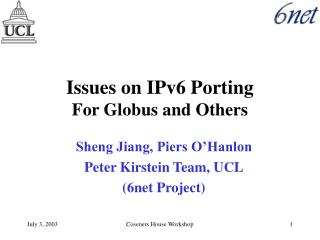 Issues on IPv6 Porting For Globus and Others