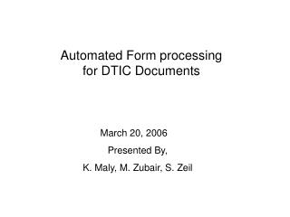 Automated Form processing for DTIC Documents