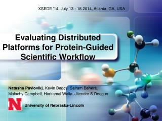 Evaluating Distributed Platforms for Protein-Guided Scientific Workflow