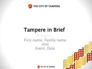 Tampere in Brief